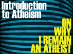 OWIRAA {A}: Introduction to Atheism