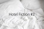 Hotel Fiction #2